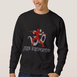 Yoga Instructor Sweatshirt