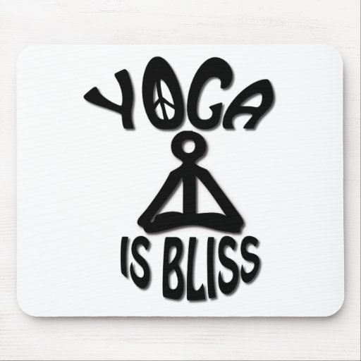 Yoga is Bliss gifts Mouse Pad