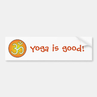Yoga is good! bumper sticker