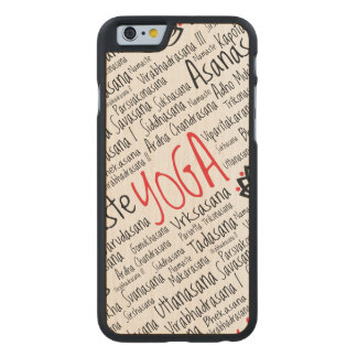 Yoga Positions Asanas Word Could Carved® Maple iPhone 6 Case
