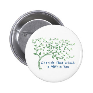 Yoga Quote: Cherish That Which is Within You Button