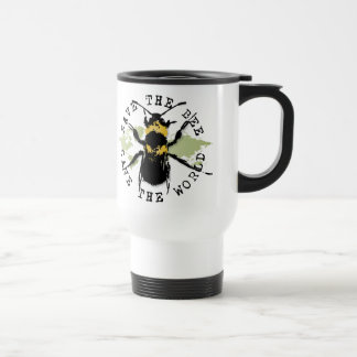 Yoga Speak : Save The Bee ... Save The World! Travel Mug