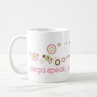 Yoga Speak...Speak Yoga Mug