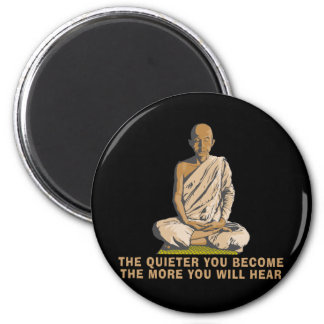Yoga - The Quieter You Become ... 2 Inch Round Magnet