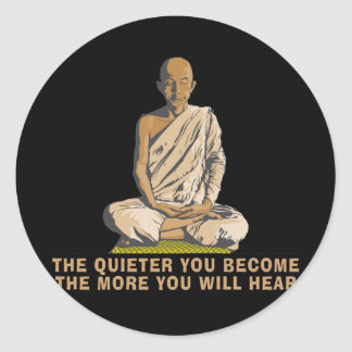 Yoga - The Quieter You Become ... Classic Round Sticker