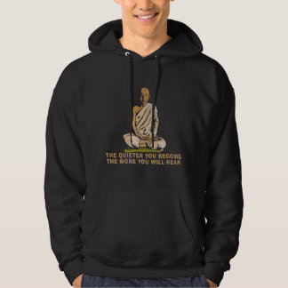 Yoga - The Quieter You Become ... Hoodie
