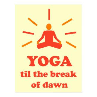 Yoga Til The Break Of Dawn Postcard