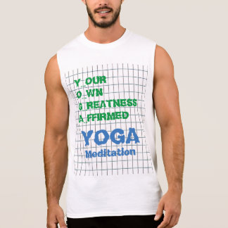 YOGA Your Own Greatness Affirmed Quote Wisdom Text Sleeveless T-shirt