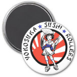 Yokosuka Sushi Roller Magnet