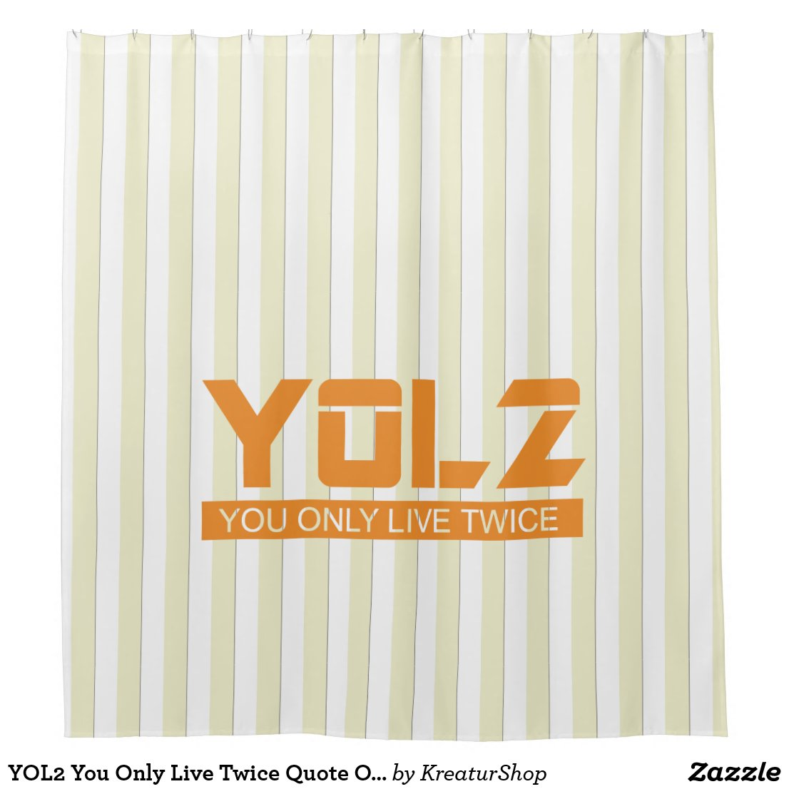 YOL2 You Only Live Twice Quote Orange on any Color