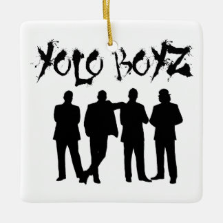 YOLO BOYZ CERAMIC ORNAMENT
