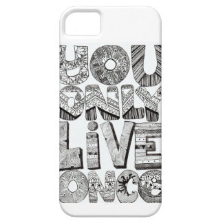 YOLO Iphone5/5s Case