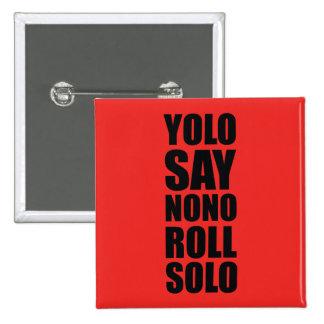 YOLO Roll Solo Button