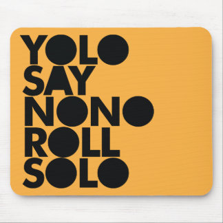 YOLO Roll Solo Filled Mouse Pad