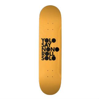 YOLO Roll Solo Filled Skateboard