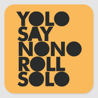 YOLO Roll Solo Filled Square Sticker