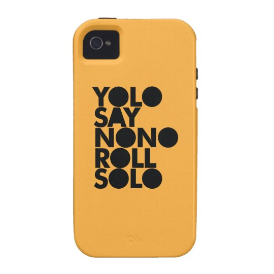 YOLO Roll Solo Filled Vibe iPhone 4 Cover