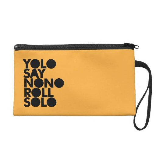 YOLO Roll Solo Filled Wristlet Clutch