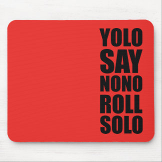 YOLO Roll Solo Mouse Pads