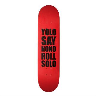 YOLO Roll Solo Skateboard