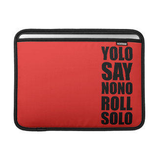 YOLO Roll Solo Sleeve For MacBook Air