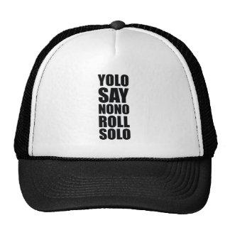 YOLO Roll Solo Trucker Hat