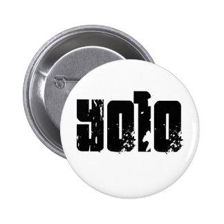 Yolo -- T-Shirt Pinback Button
