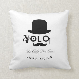 YOLO: ¡Usted vive solamente una vez - apenas sonri Cojines