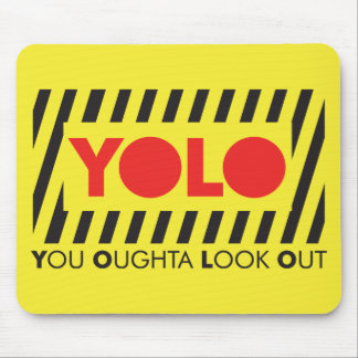 YOLO w/ Red Caution Mouse Pad