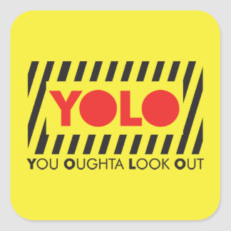YOLO w/ Red Caution Square Sticker