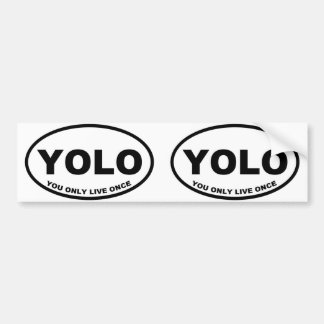 YOLO You Only Live Once Bumper Sticker
