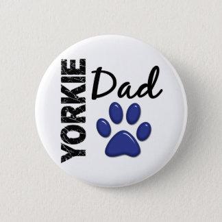 Yorkie Dad 2 Button