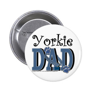 Yorkie DAD Pinback Buttons