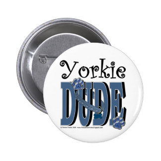 Yorkie DUDE Pins