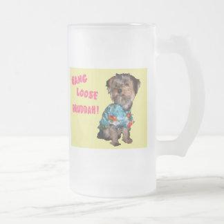 Yorkie hang loose bruddah frosted glass beer mug