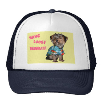 Yorkie hang loose bruddah trucker hats