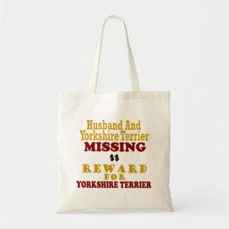 Yorkie & Husband Missing Reward For Yorkie Tote Bag
