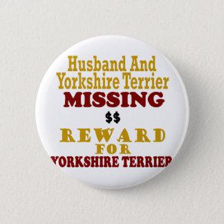 Yorkie & Husband Missing Reward For Yorkie Button