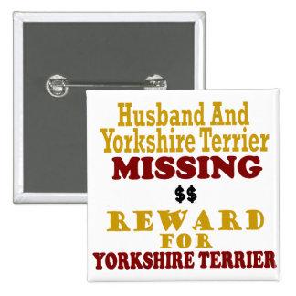 Yorkie & Husband Missing Reward For Yorkie Pin