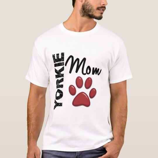Yorkie Mom 2 T-Shirt