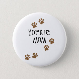 Yorkie Mom Button