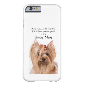 Yorkie Mom iPhone 6 case