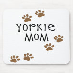 Yorkie Mom Mouse Mat