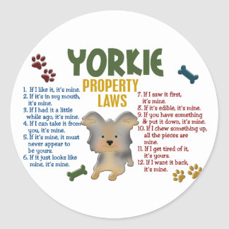Yorkie Property Laws 4 Classic Round Sticker