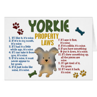 Yorkie Property Laws 4 Greeting Card