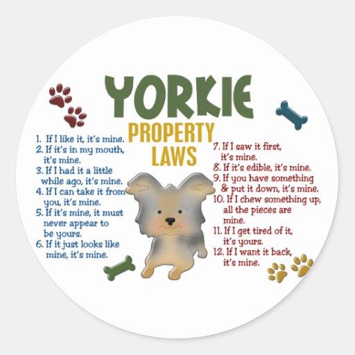Yorkie Property Laws 4 Stickers