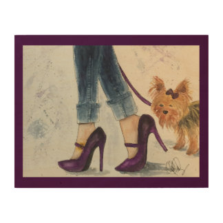Yorkie & Stilettos Watercolor Poster, Wood Wood Wall Decor