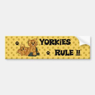 Yorkies Rule!! Bumper sticker Car Bumper Sticker