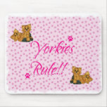Yorkies Rule!! Pink Paw Print Mouse Pad