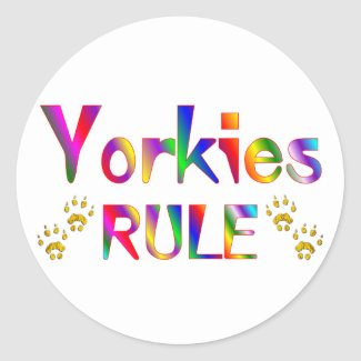 Yorkies Rule Stickers